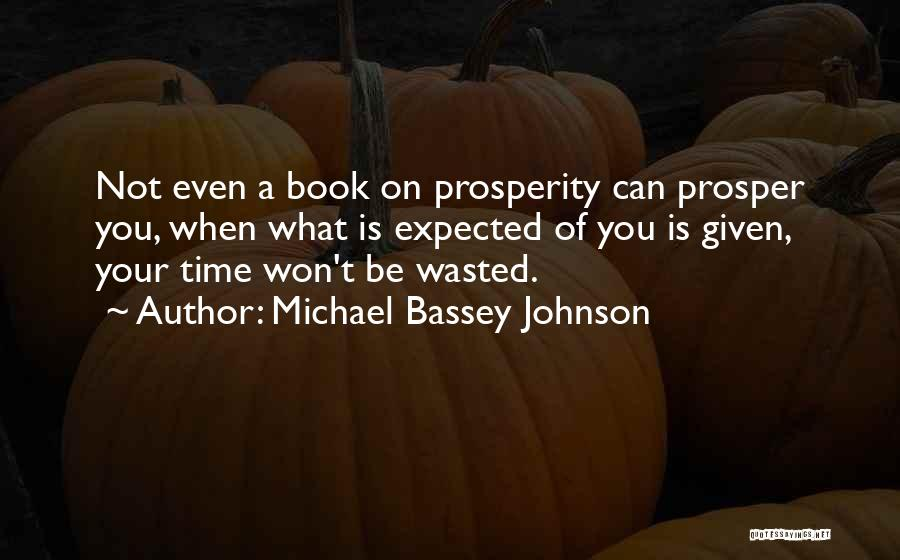 Wasted Trust Quotes By Michael Bassey Johnson