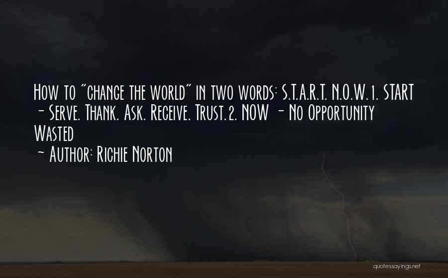 Wasted Trust Quotes By Richie Norton
