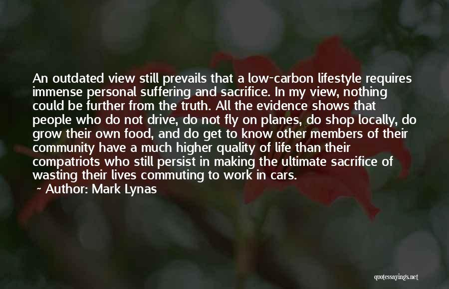 Wasting Life Quotes By Mark Lynas