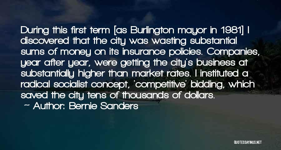 Wasting Money Quotes By Bernie Sanders