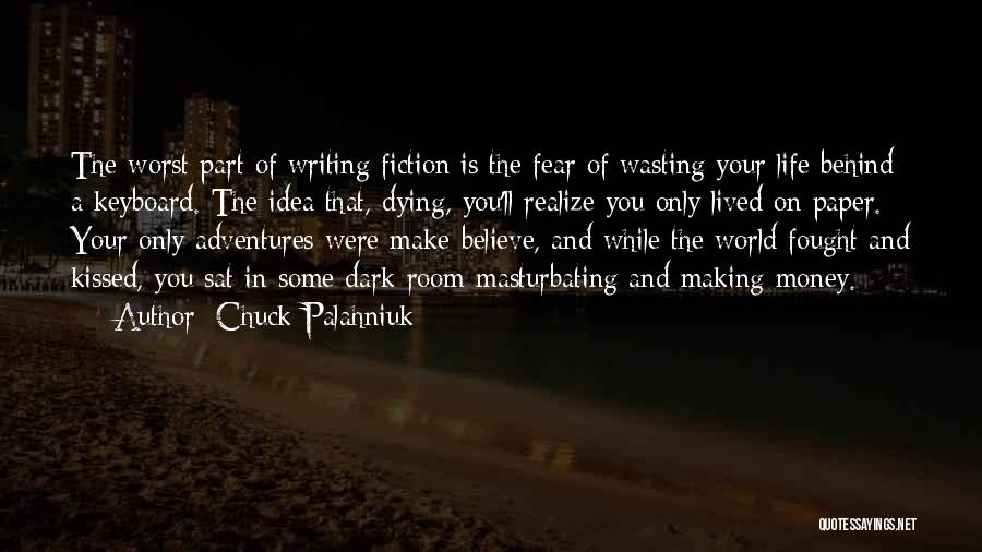 Wasting Money Quotes By Chuck Palahniuk