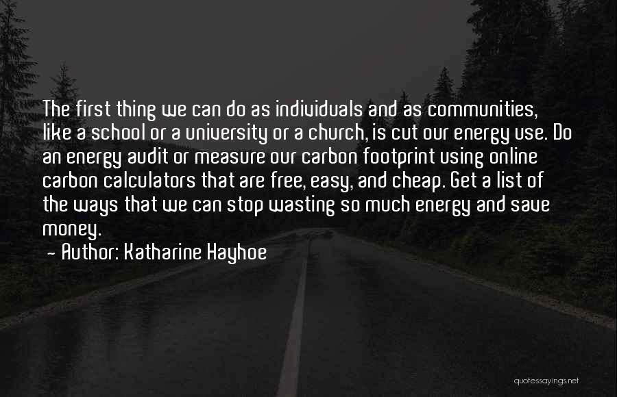 Wasting Money Quotes By Katharine Hayhoe