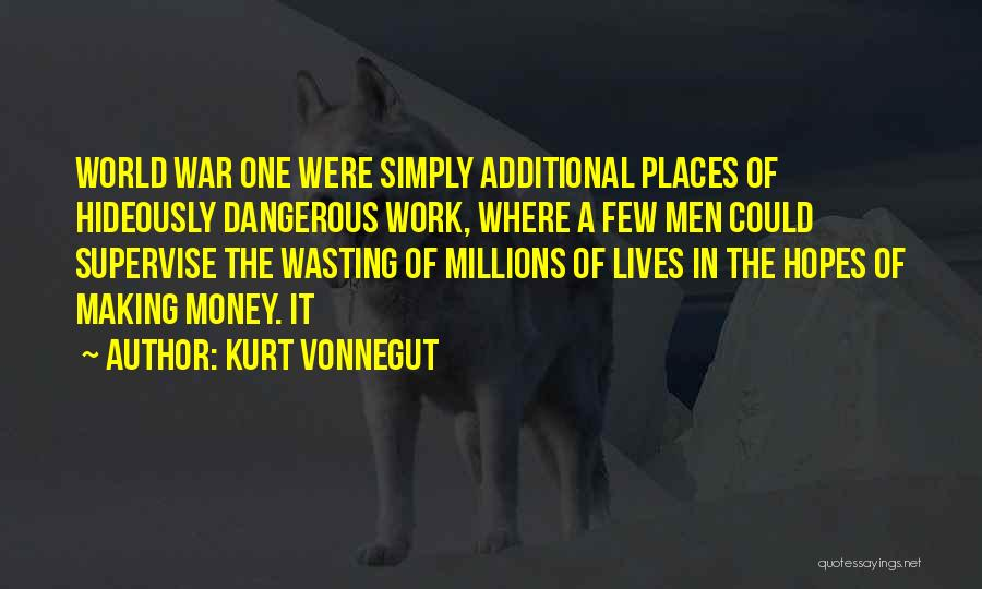 Wasting Money Quotes By Kurt Vonnegut