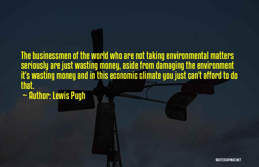 Wasting Money Quotes By Lewis Pugh