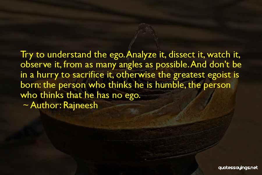 Watch And Observe Quotes By Rajneesh
