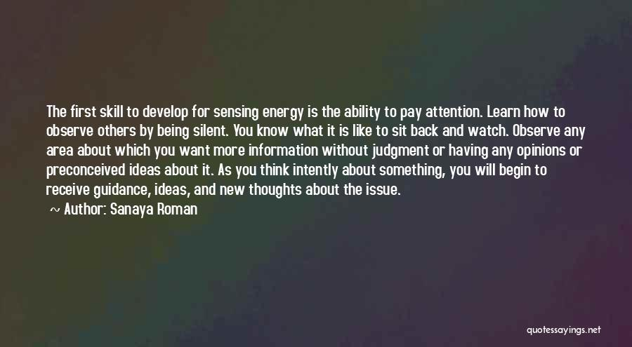 Watch And Observe Quotes By Sanaya Roman