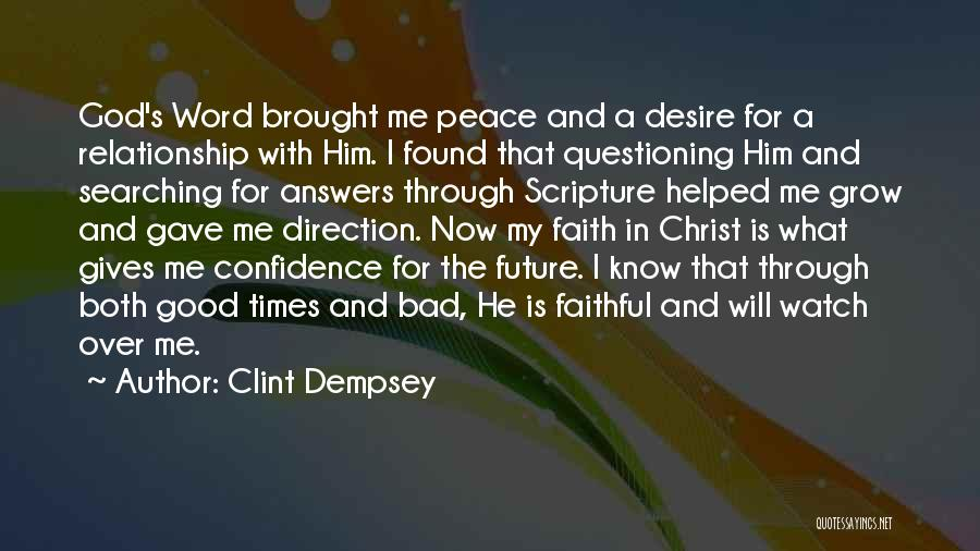 Watch Me Grow Quotes By Clint Dempsey