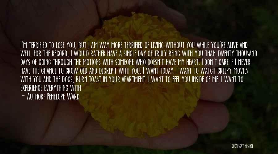 Watch Me Grow Quotes By Penelope Ward