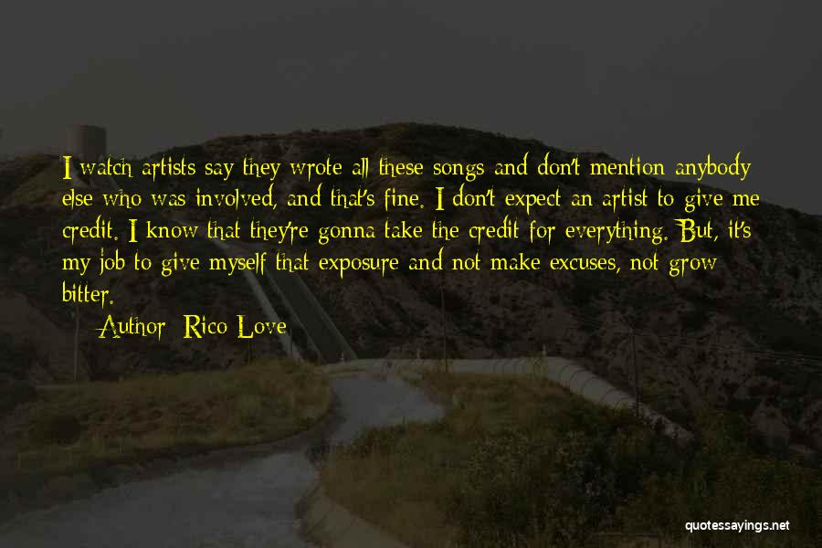Watch Me Grow Quotes By Rico Love