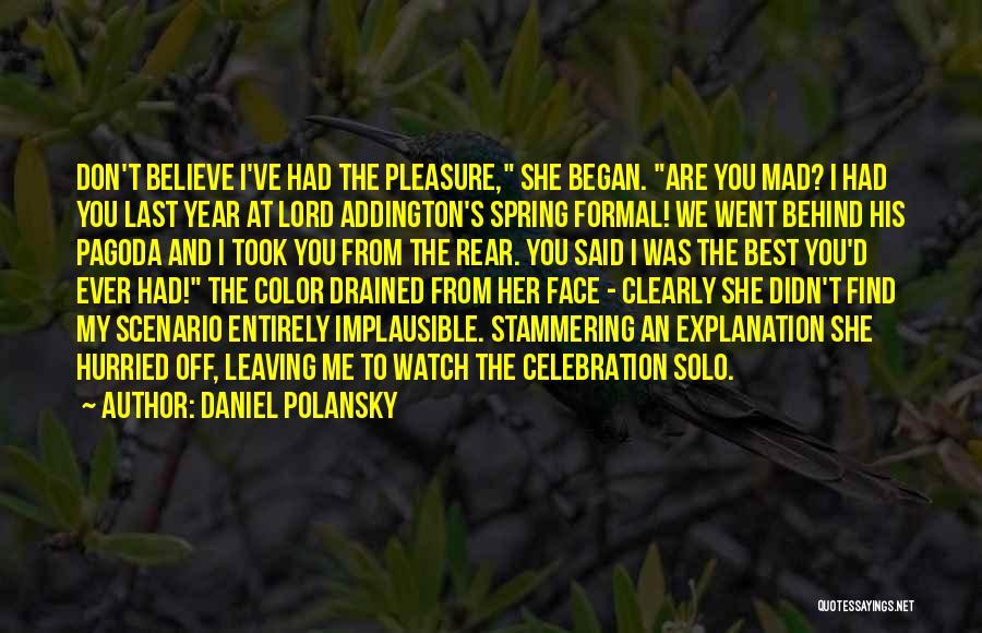 Watch Me Quotes By Daniel Polansky