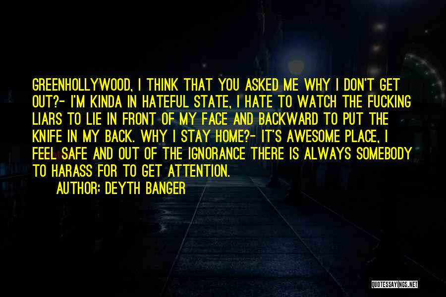 Watch Me Quotes By Deyth Banger