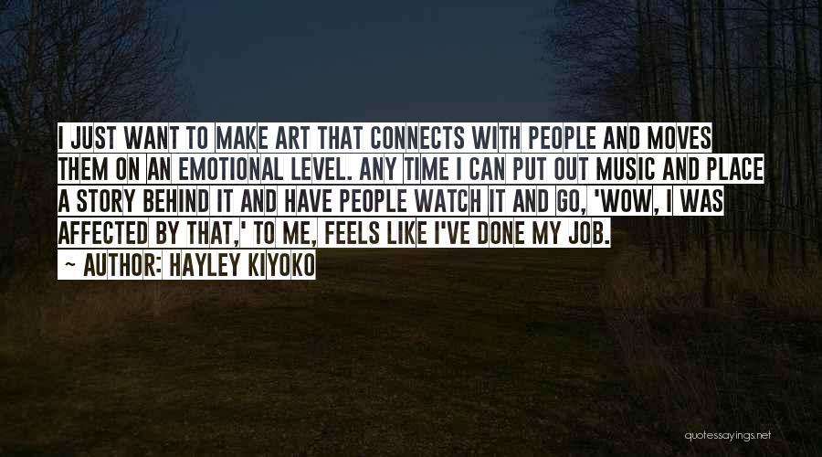 Watch Me Quotes By Hayley Kiyoko