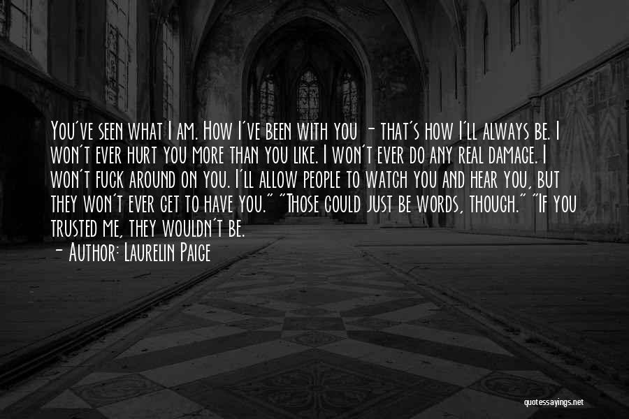 Watch Me Quotes By Laurelin Paige