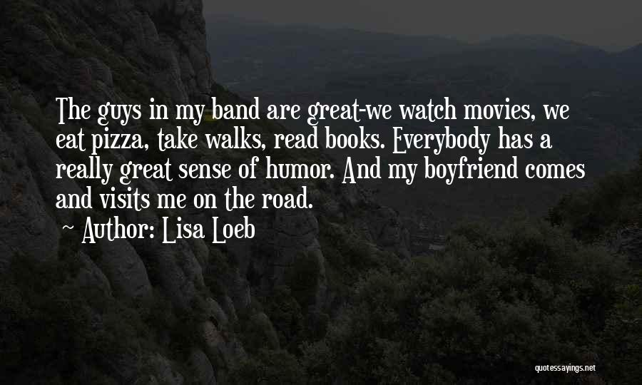 Watch Me Quotes By Lisa Loeb