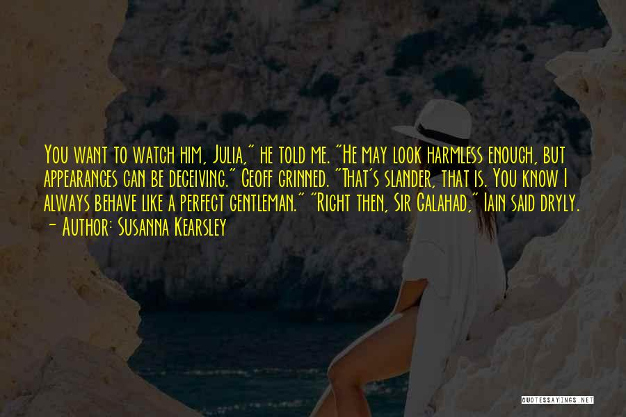 Watch Me Quotes By Susanna Kearsley