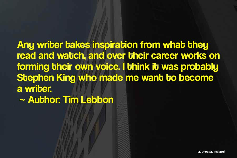 Watch Me Quotes By Tim Lebbon