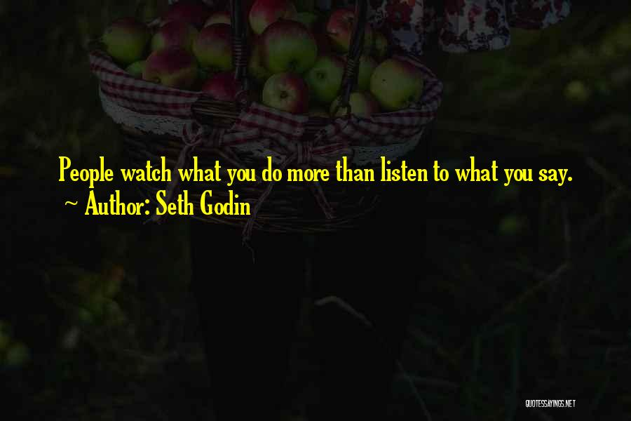 Top 44 Watch What You Say To Someone Quotes Sayings