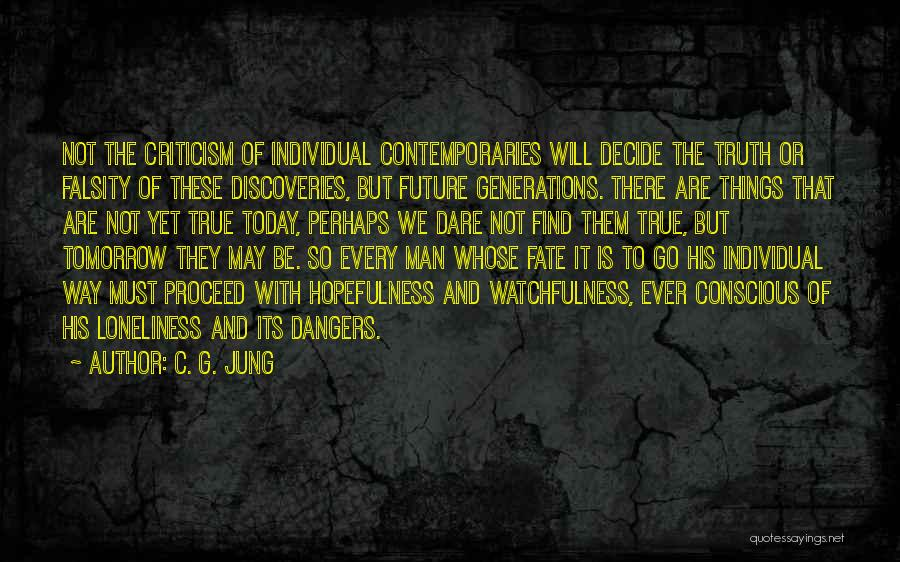 Watchfulness Quotes By C. G. Jung