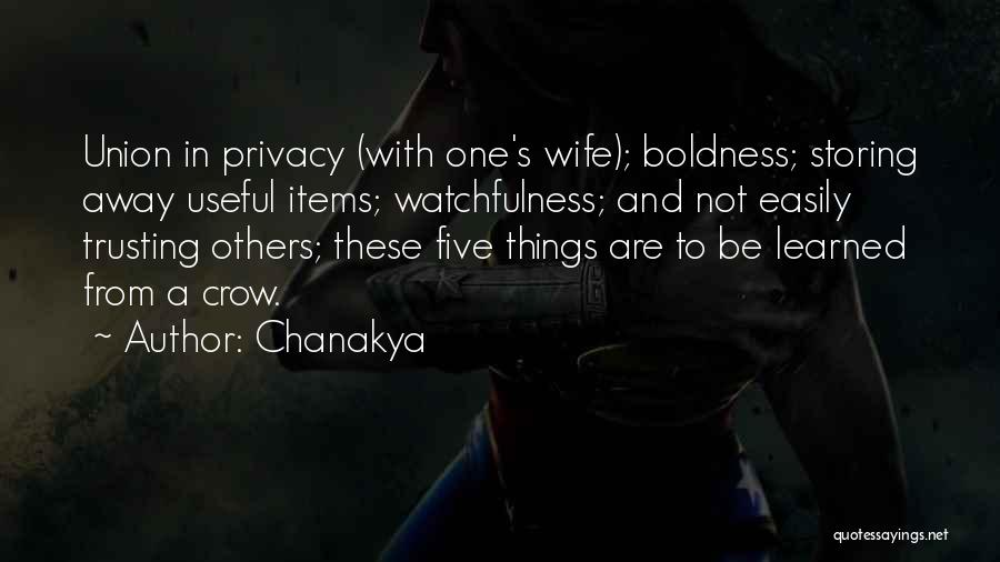 Watchfulness Quotes By Chanakya