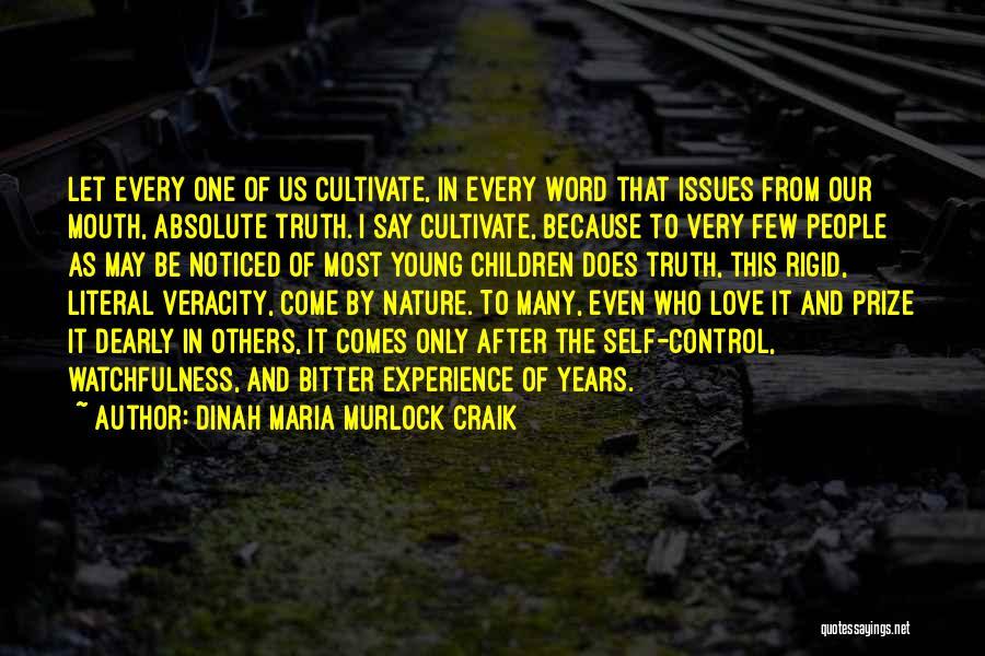 Watchfulness Quotes By Dinah Maria Murlock Craik