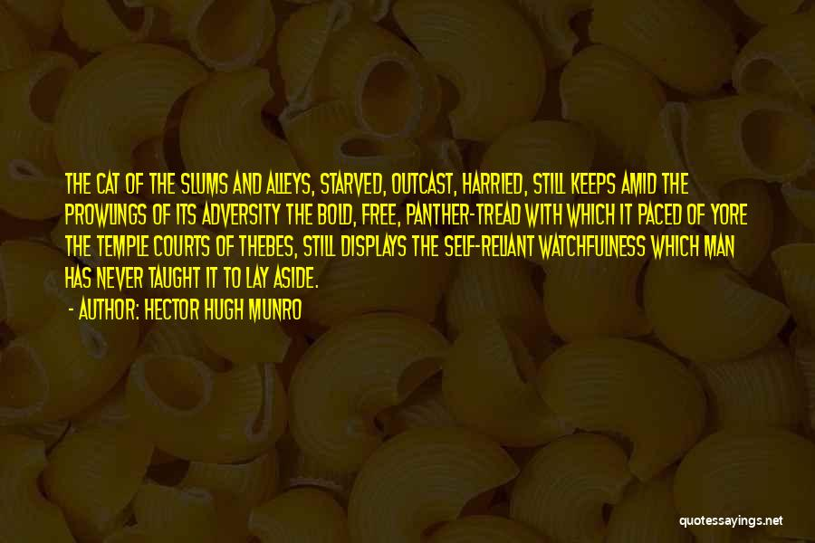 Watchfulness Quotes By Hector Hugh Munro