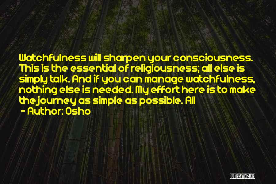 Watchfulness Quotes By Osho