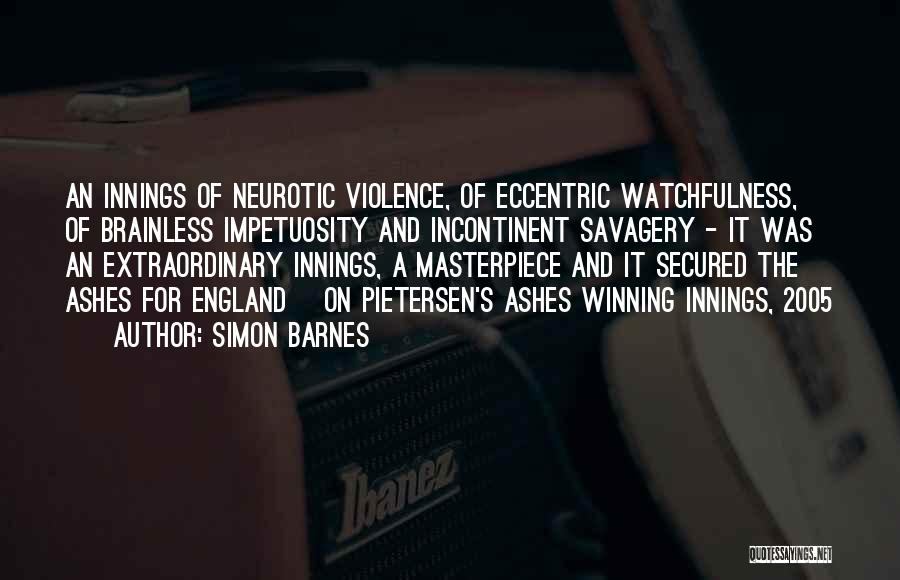Watchfulness Quotes By Simon Barnes