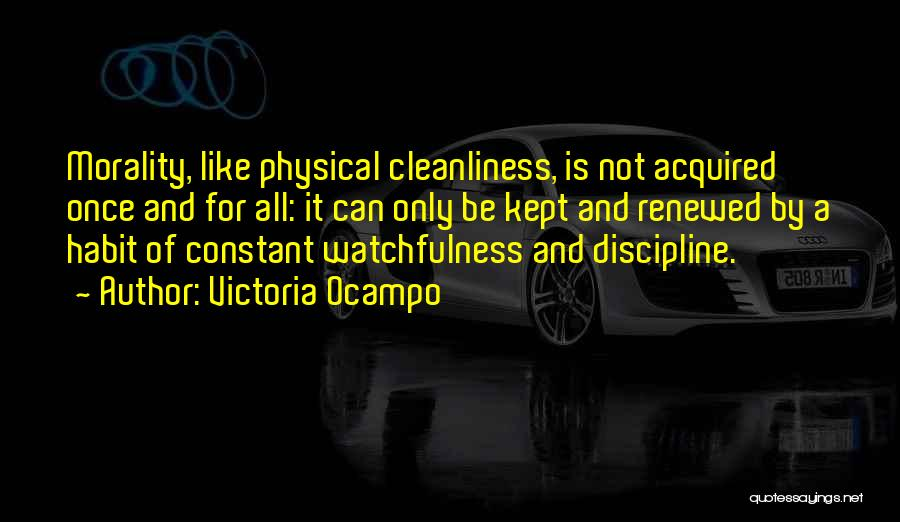 Watchfulness Quotes By Victoria Ocampo