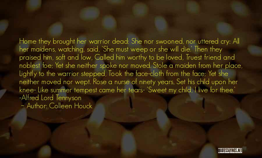 Watching Someone Die Quotes By Colleen Houck