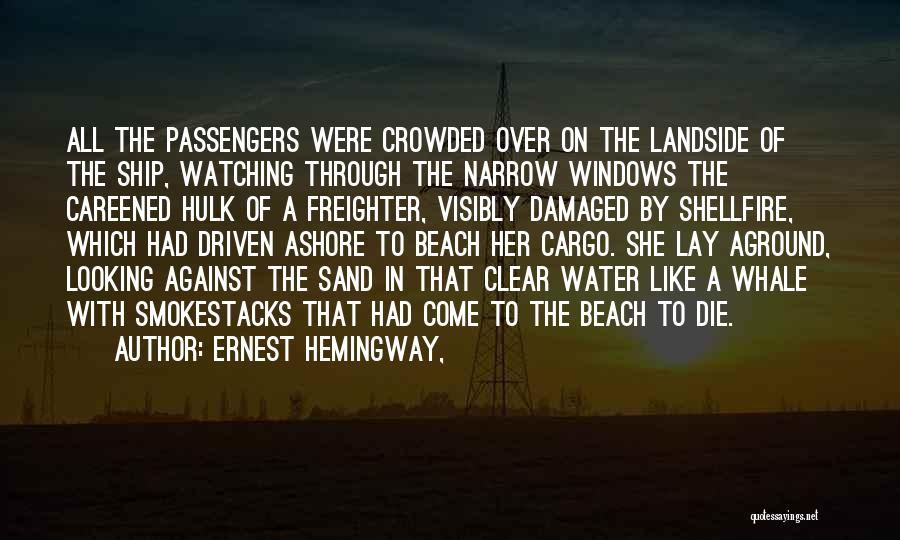 Watching Someone Die Quotes By Ernest Hemingway,