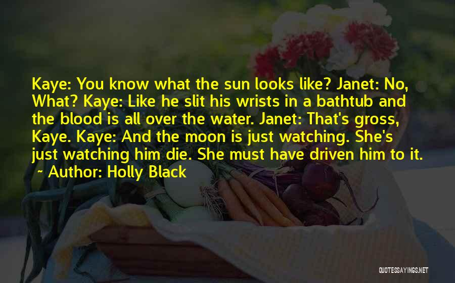 Watching Someone Die Quotes By Holly Black