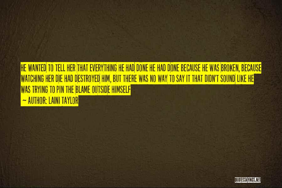 Watching Someone Die Quotes By Laini Taylor