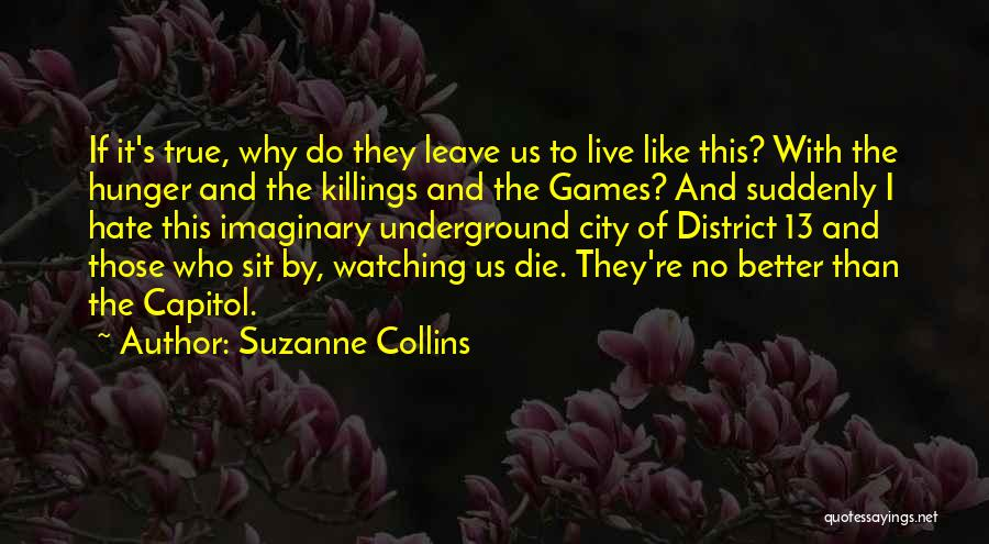 Watching Someone Die Quotes By Suzanne Collins