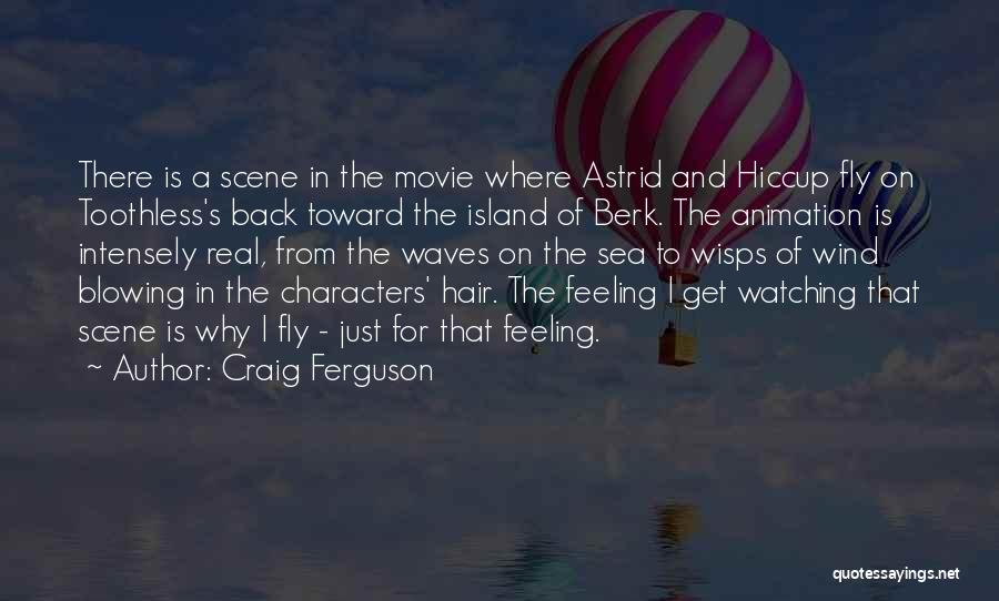 Watching Waves Quotes By Craig Ferguson