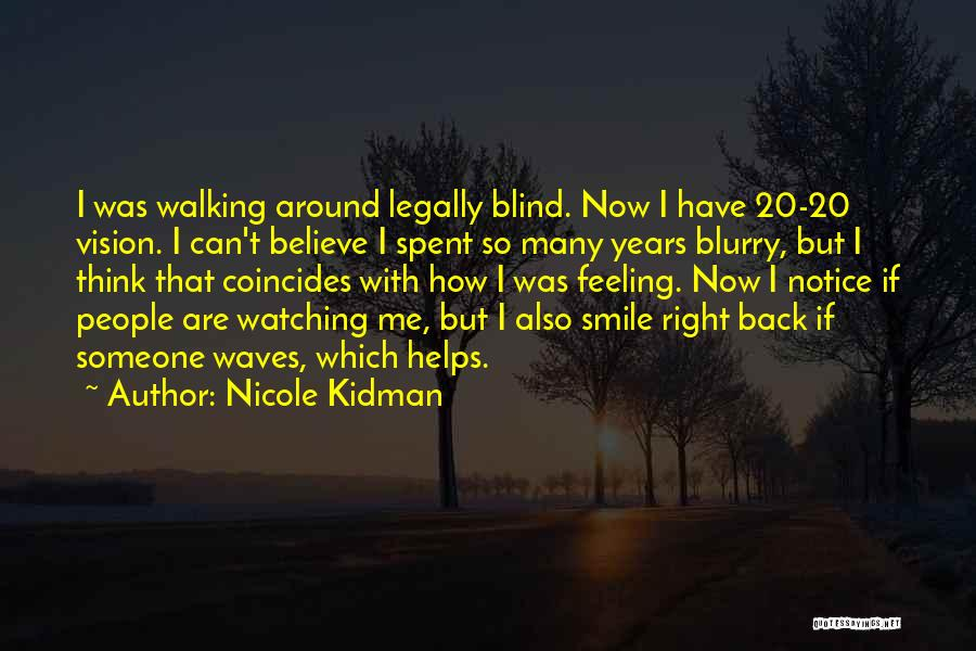 Watching Waves Quotes By Nicole Kidman