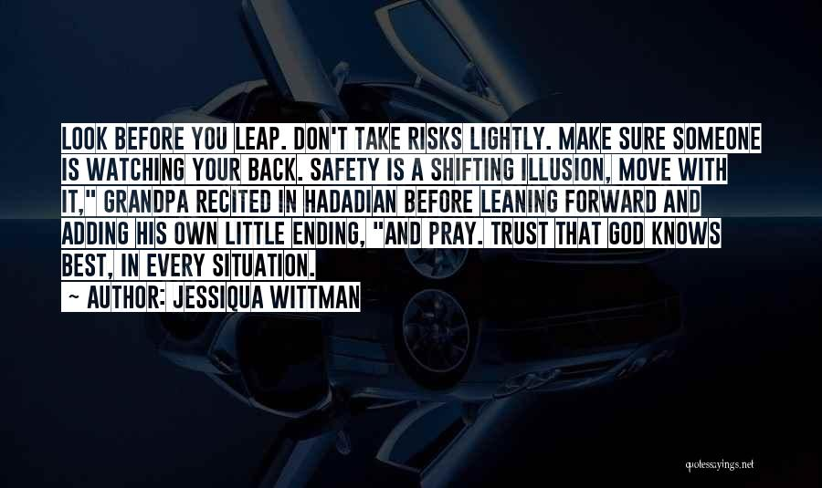 Top 58 Quotes Sayings About Watching Your Own Back