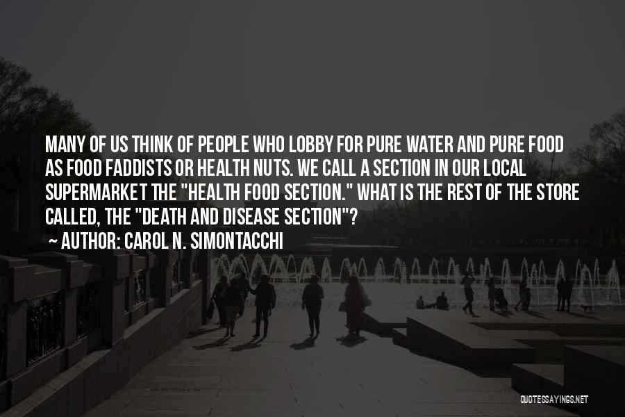 Water And Health Quotes By Carol N. Simontacchi