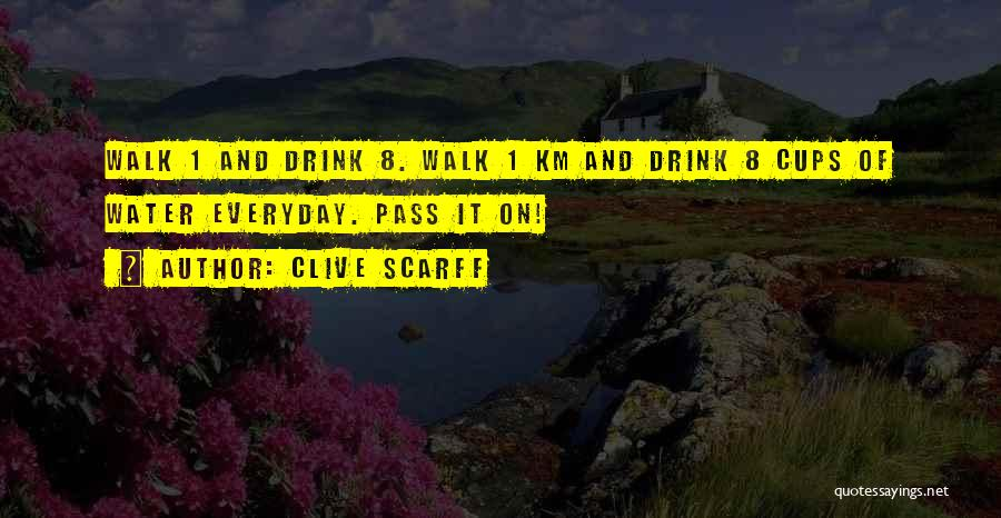 Water And Health Quotes By Clive Scarff