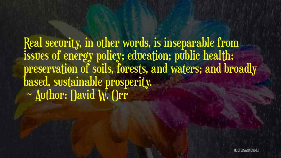 Water And Health Quotes By David W. Orr