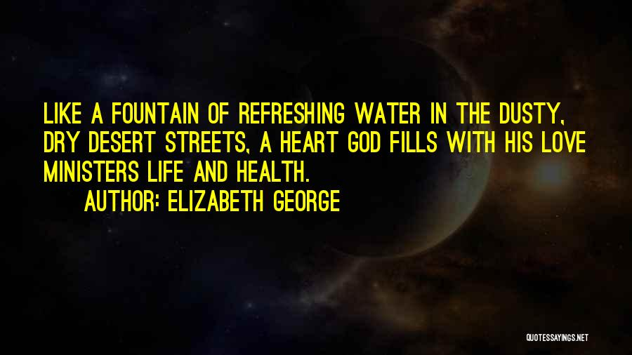 Water And Health Quotes By Elizabeth George