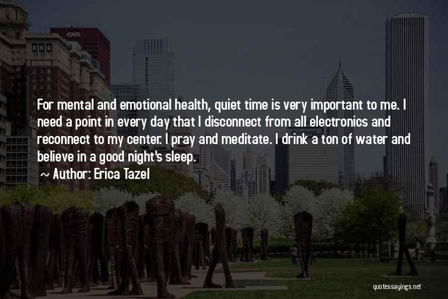 Water And Health Quotes By Erica Tazel