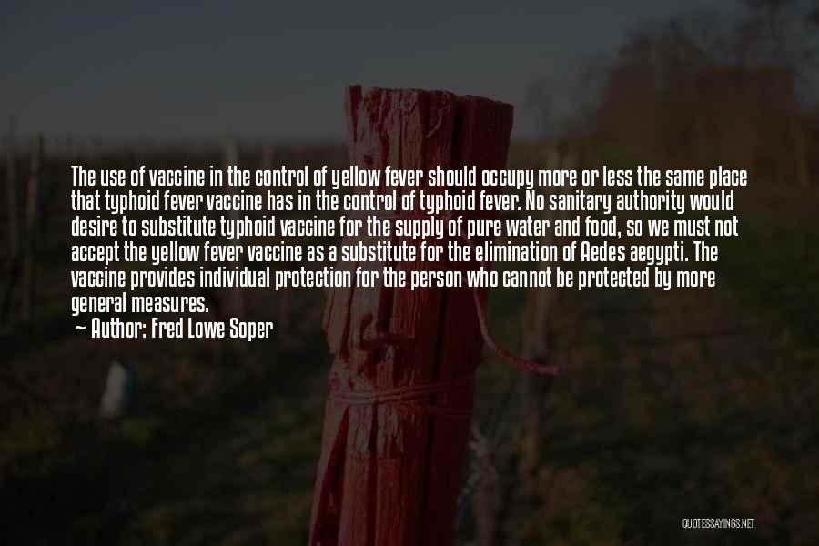 Water And Health Quotes By Fred Lowe Soper