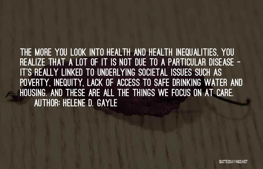 Water And Health Quotes By Helene D. Gayle