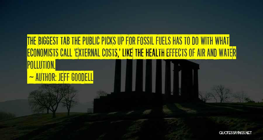 Water And Health Quotes By Jeff Goodell