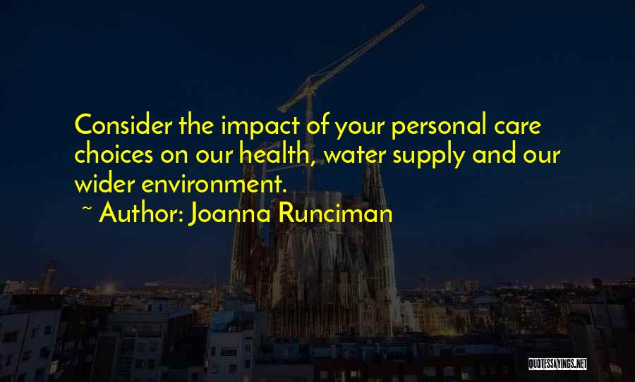 Water And Health Quotes By Joanna Runciman