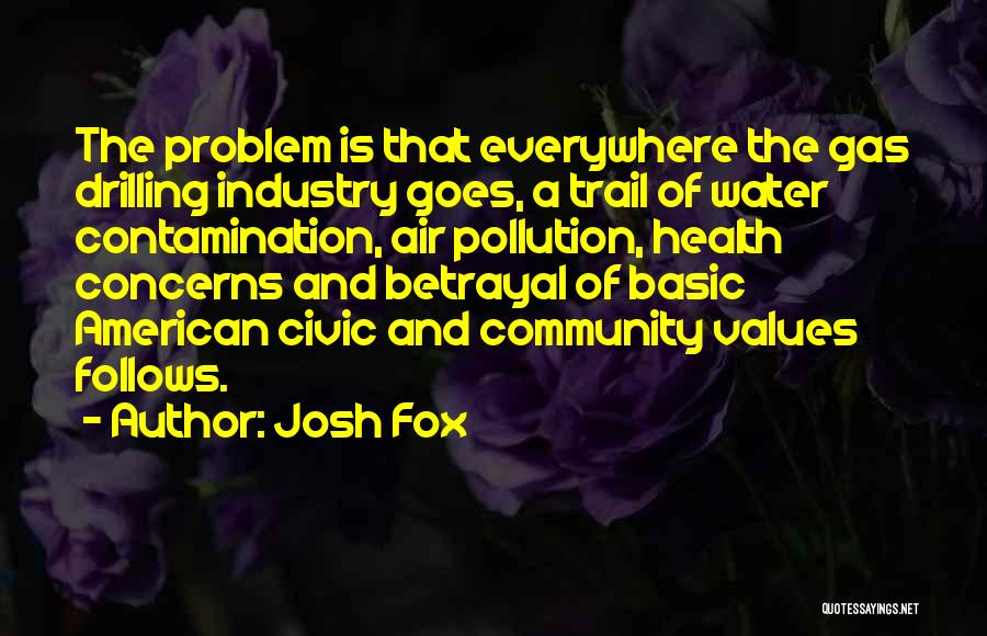 Water And Health Quotes By Josh Fox