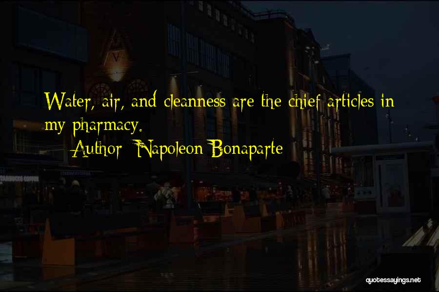 Water And Health Quotes By Napoleon Bonaparte