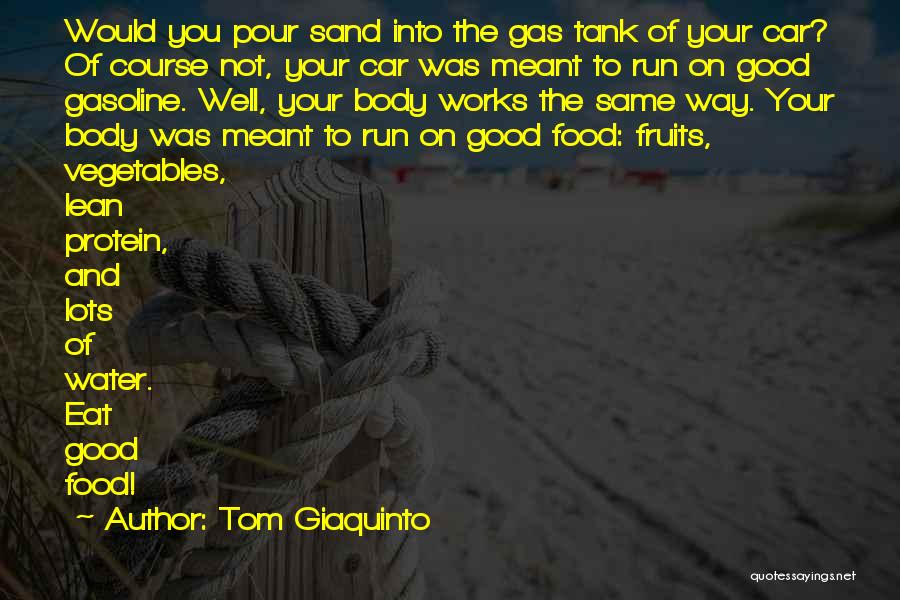 Water And Health Quotes By Tom Giaquinto