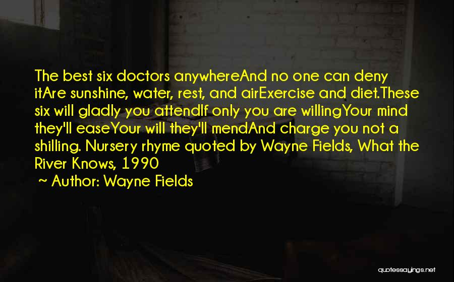 Water And Health Quotes By Wayne Fields