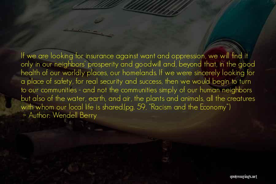 Water And Health Quotes By Wendell Berry